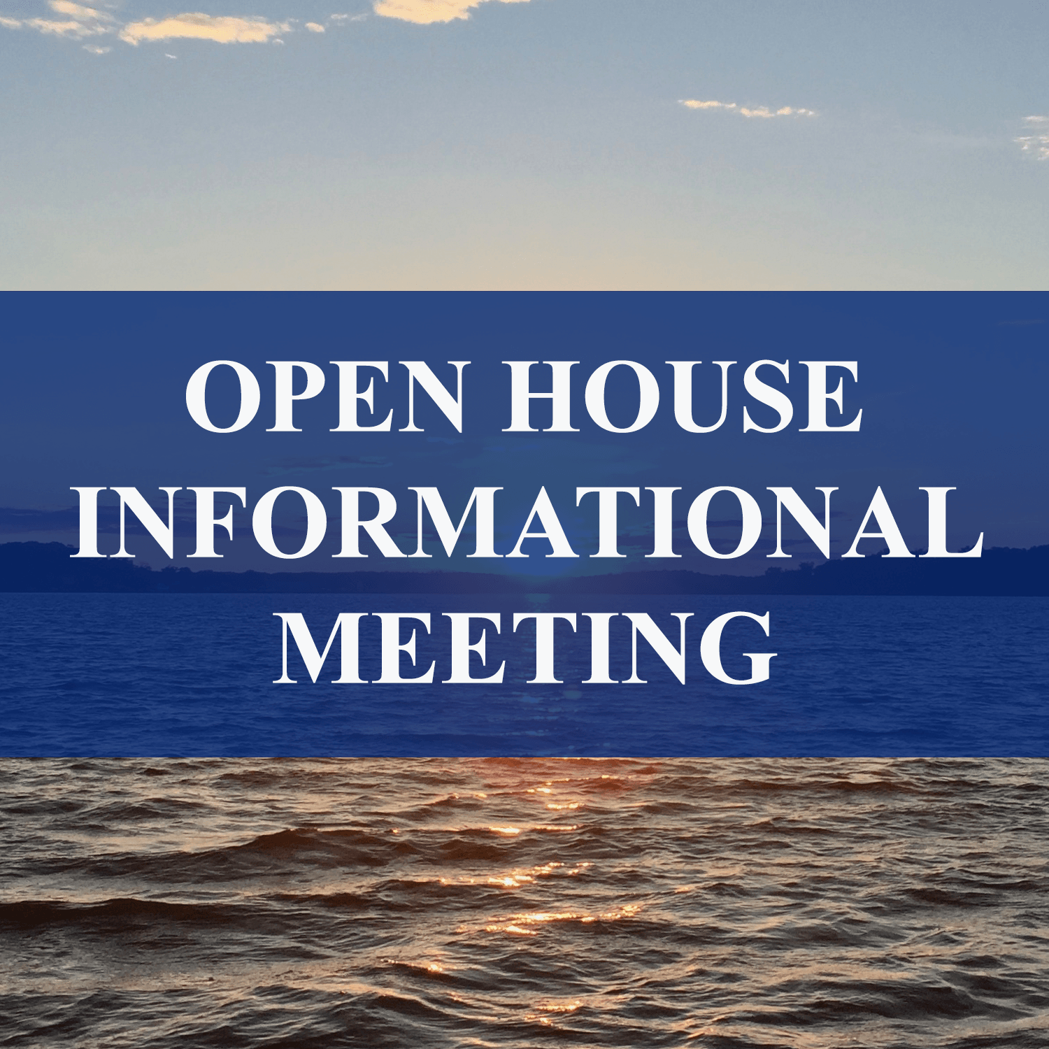 Open House public informational meeting