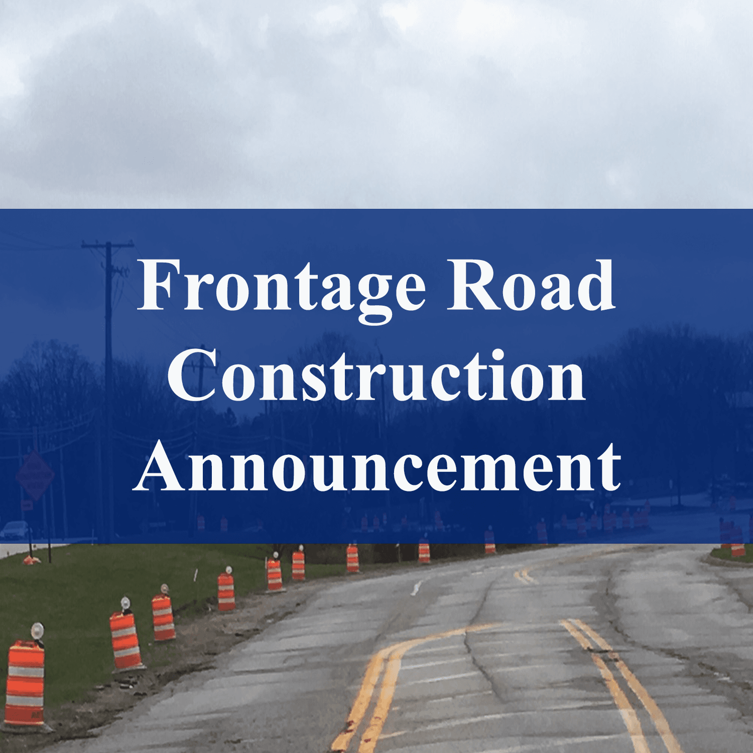 Frontage Road construction notice