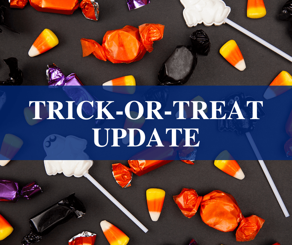 Trick or Treat Update